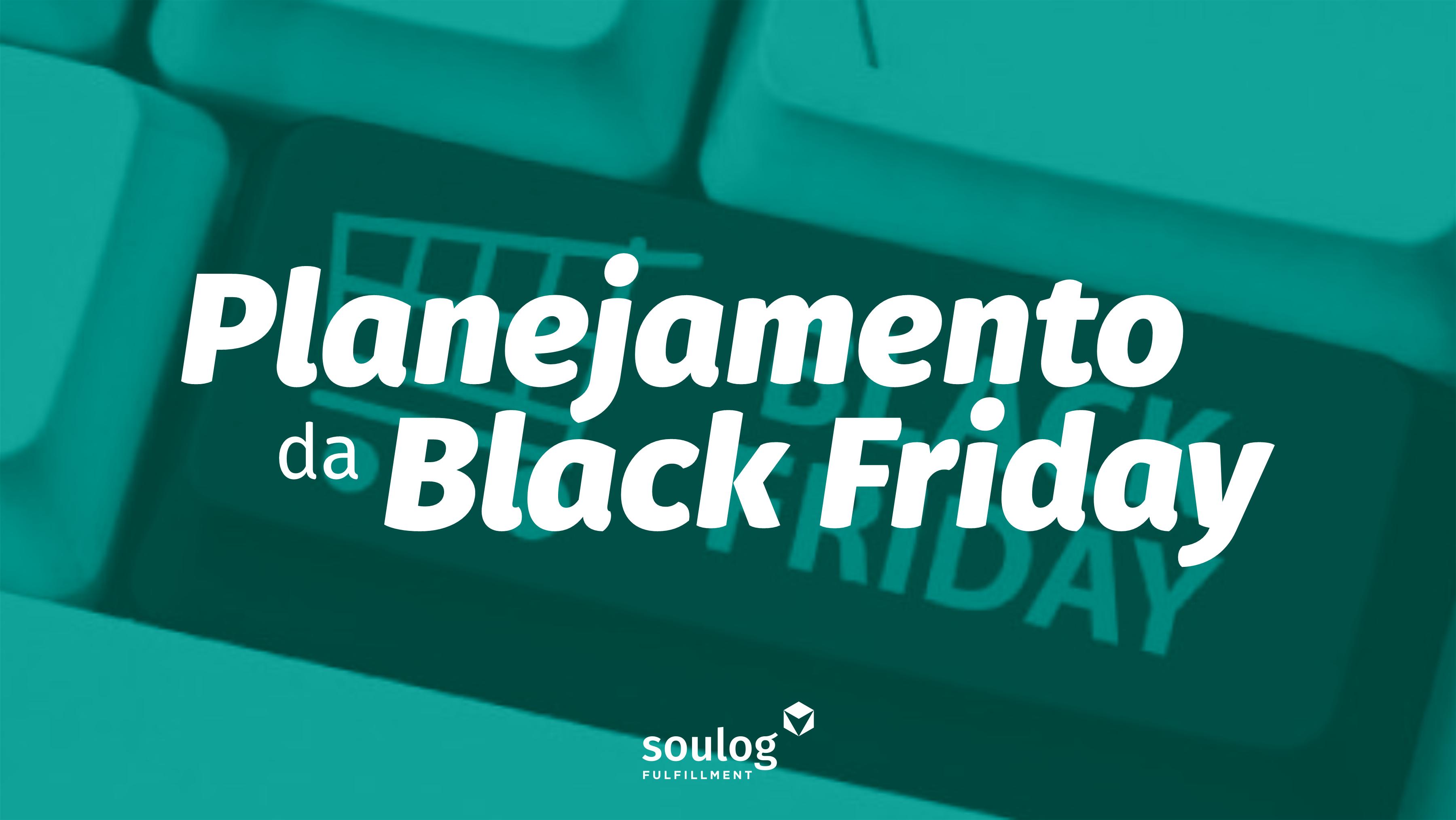 Planejamento Black Friday